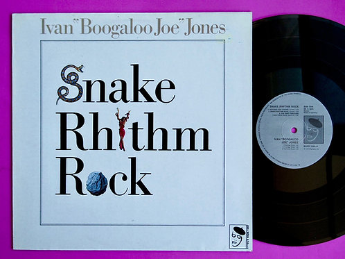 "IVAN ""BOOGALOO JOE"" JONES / SHAKE RHYTHM ROCK"