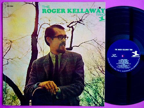 ROGER KELLAWAY / THE ROGER KELLAWAY TRIO