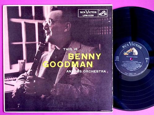 BENNY GOODMAN / THIS IS BENNY GOODMAN