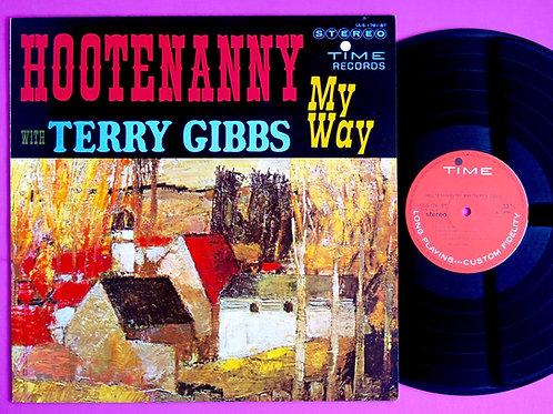 TERRY GIBBS / HOOTENANNY MY WAY