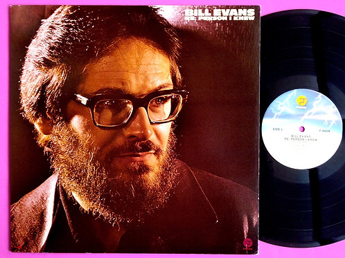 BILL EVANS / RE: PERSON I KNEW