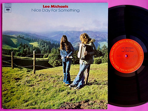 LEE MICHAELS / NICE DAY FOR SOMETHING