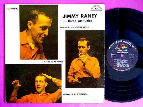 JIMMY RANEY / IN THREE ATTITUDES
