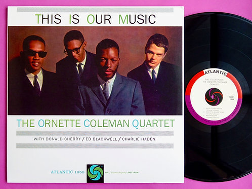 ORNETTE COLEMAN / THIS IS OUR MUSIC