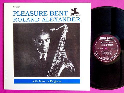 ROLAND ALEXANDER / PLEASURE BENT