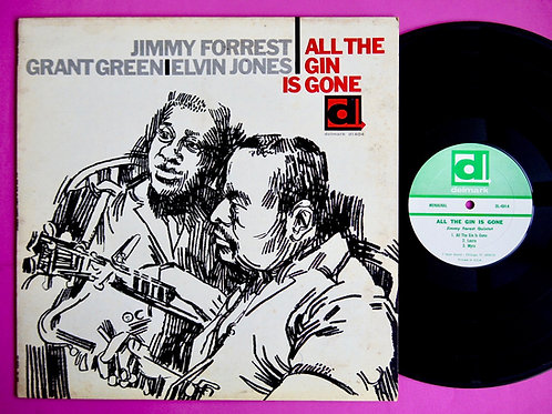 JIMMY FORREST / ALL THE GIN IS GONE