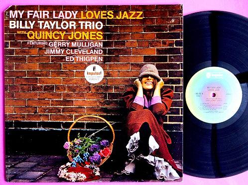 BILLY TAYLOR / MY FAIR LADY LOVES JAZZ