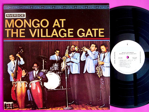 MONGO SANTAMARIA / MONGO AT THE VILLAGE GATE