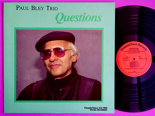 PAUL BLEY / QUESTIONS