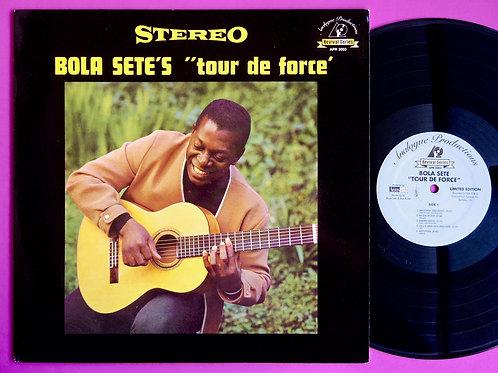 BOLA SETE / TOUR DE FORCE
