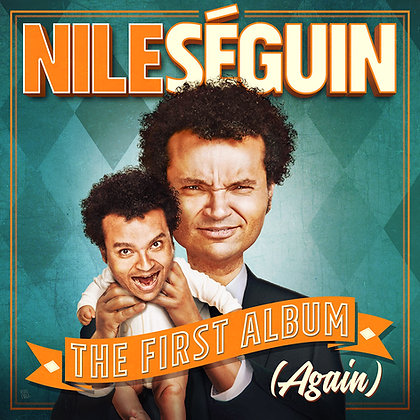 Nile Seguin The First Album (Again)