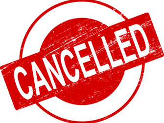 All Shows Cancelled Until Further Notice