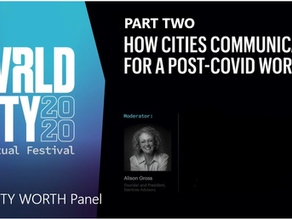 How Cities Communicate For a Post-Covid World - Part Two