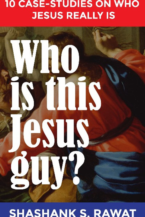 Who is the Jesus guy?