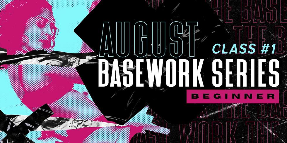 AUGUST BASEWORK SERIES | BEGINNER | CLASS #1 | FLOOR AROUND THE POLE