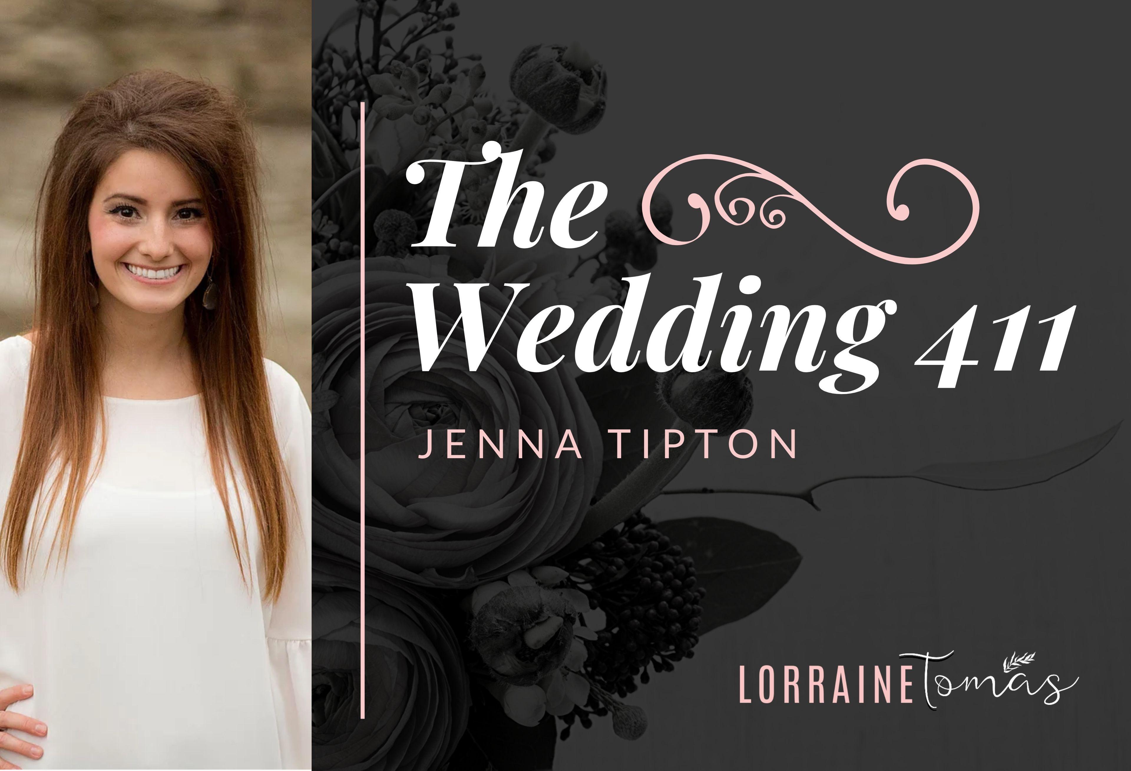 The Wedding 411 - Jenna Tipton