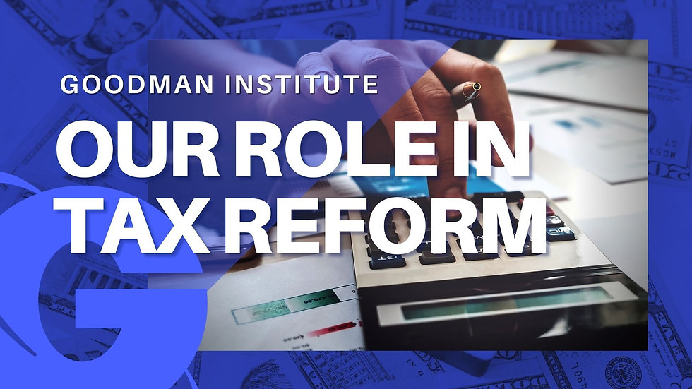 Our Role in Tax Reform