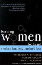 Leaving Women Behind: Modern Families and Outdated Laws
