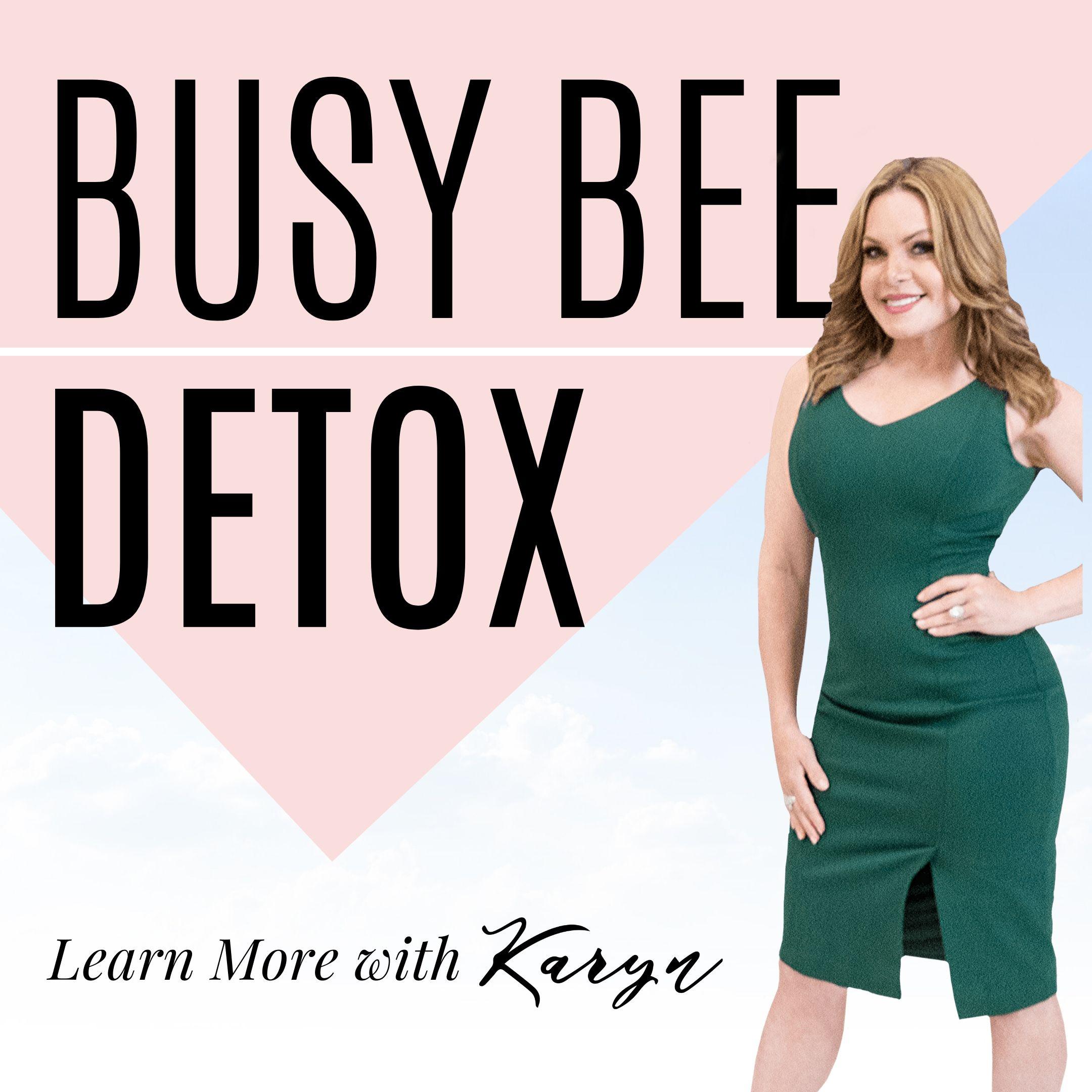 Busy Bee Detox