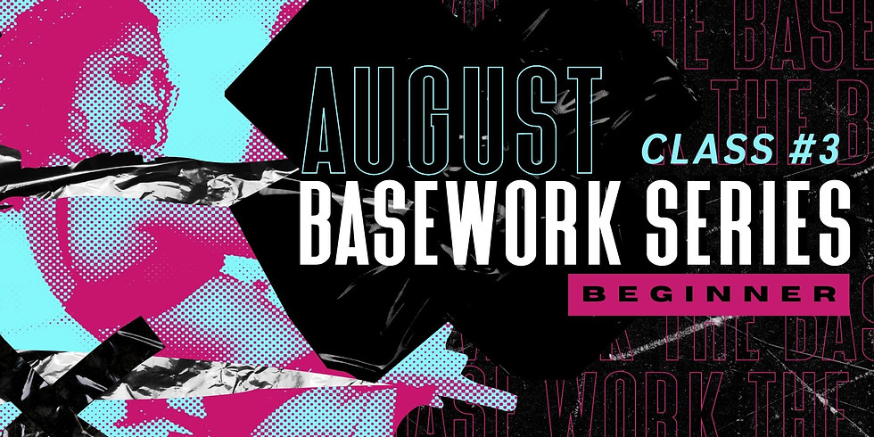 AUGUST BASEWORK SERIES | BEGINNER | CLASS #3 | POLE TRANSITIONS AND FLOW