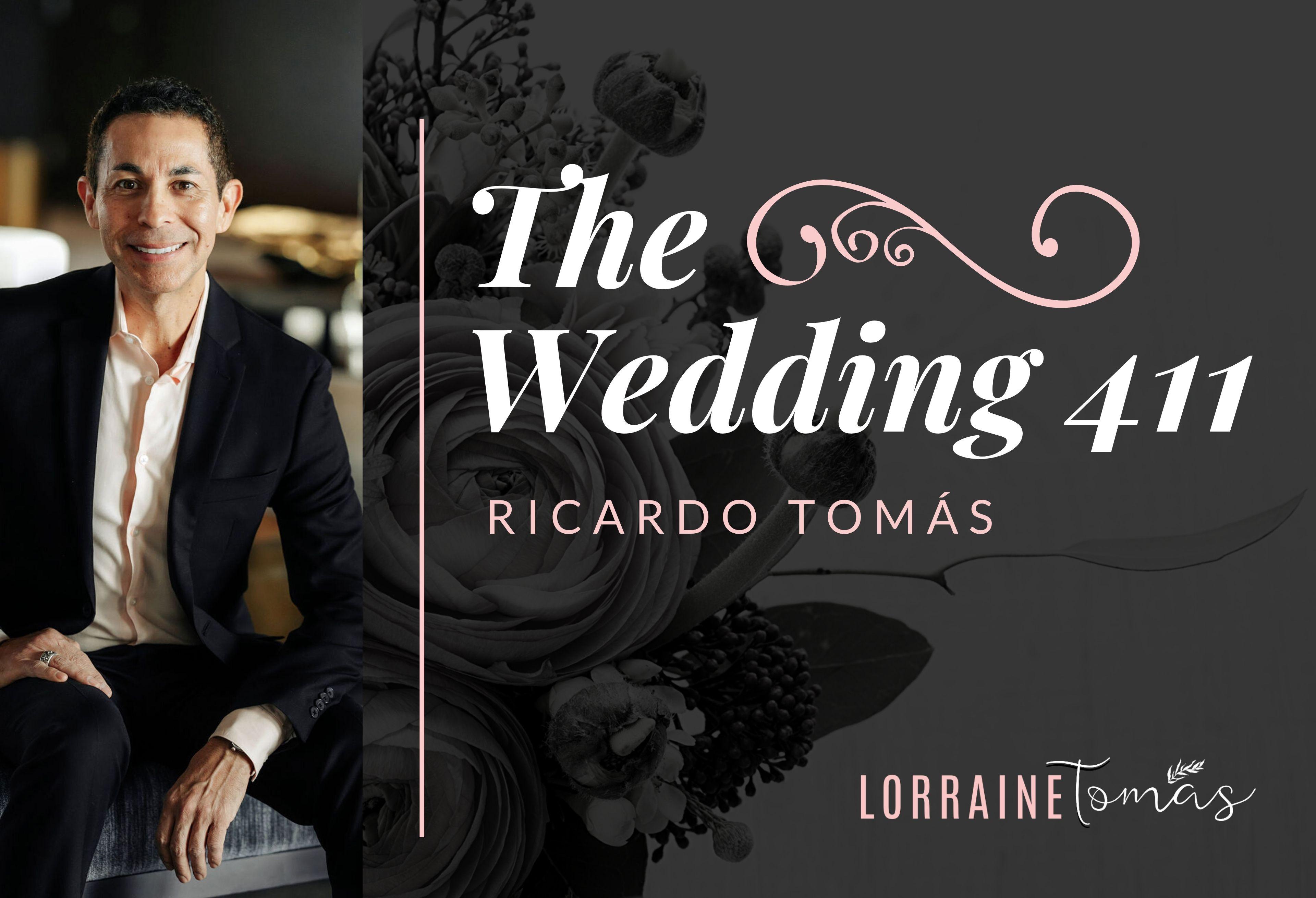 The Wedding 411 - Ricardo Tomás