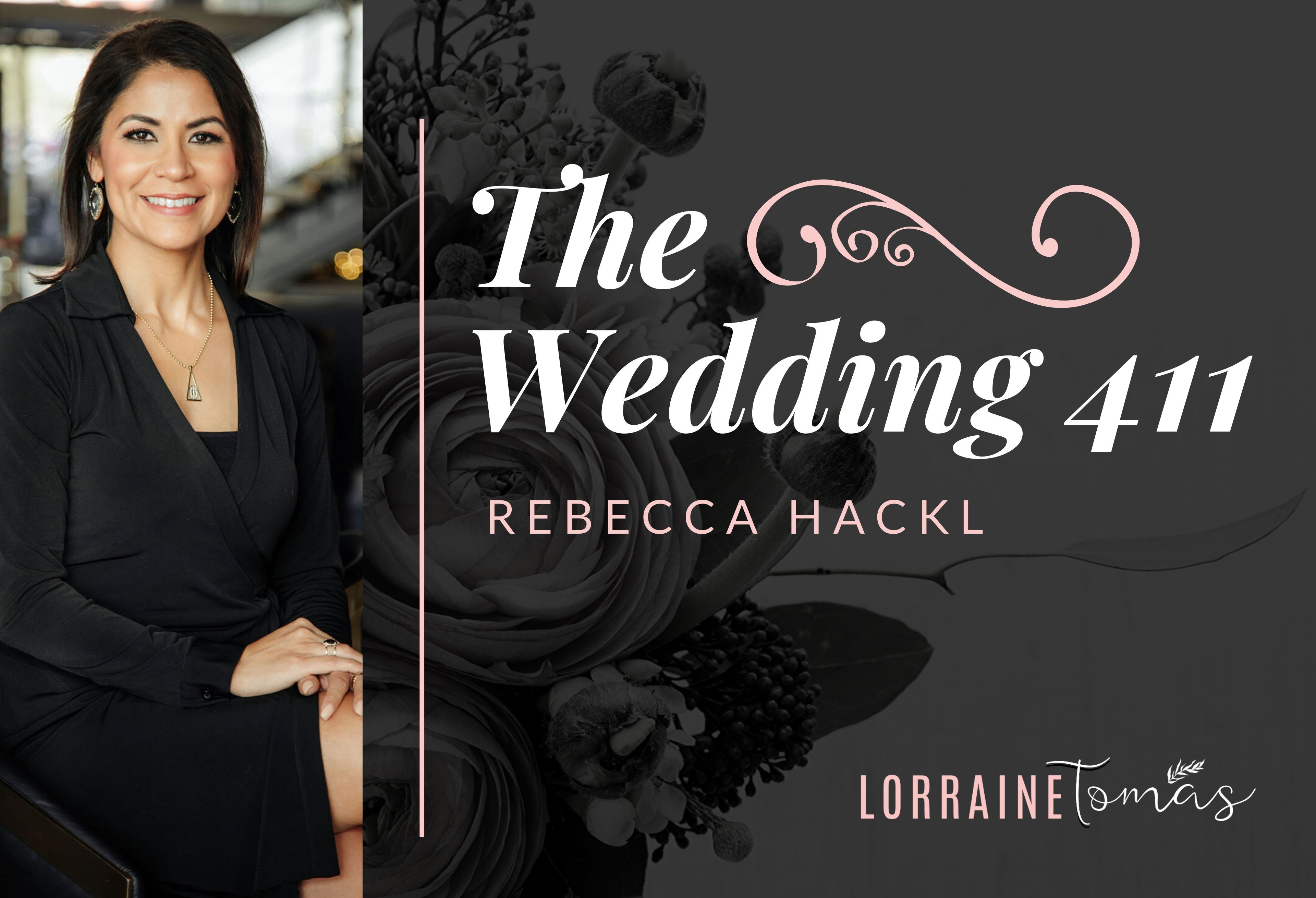 The Wedding 411 - Rebecca Hackl