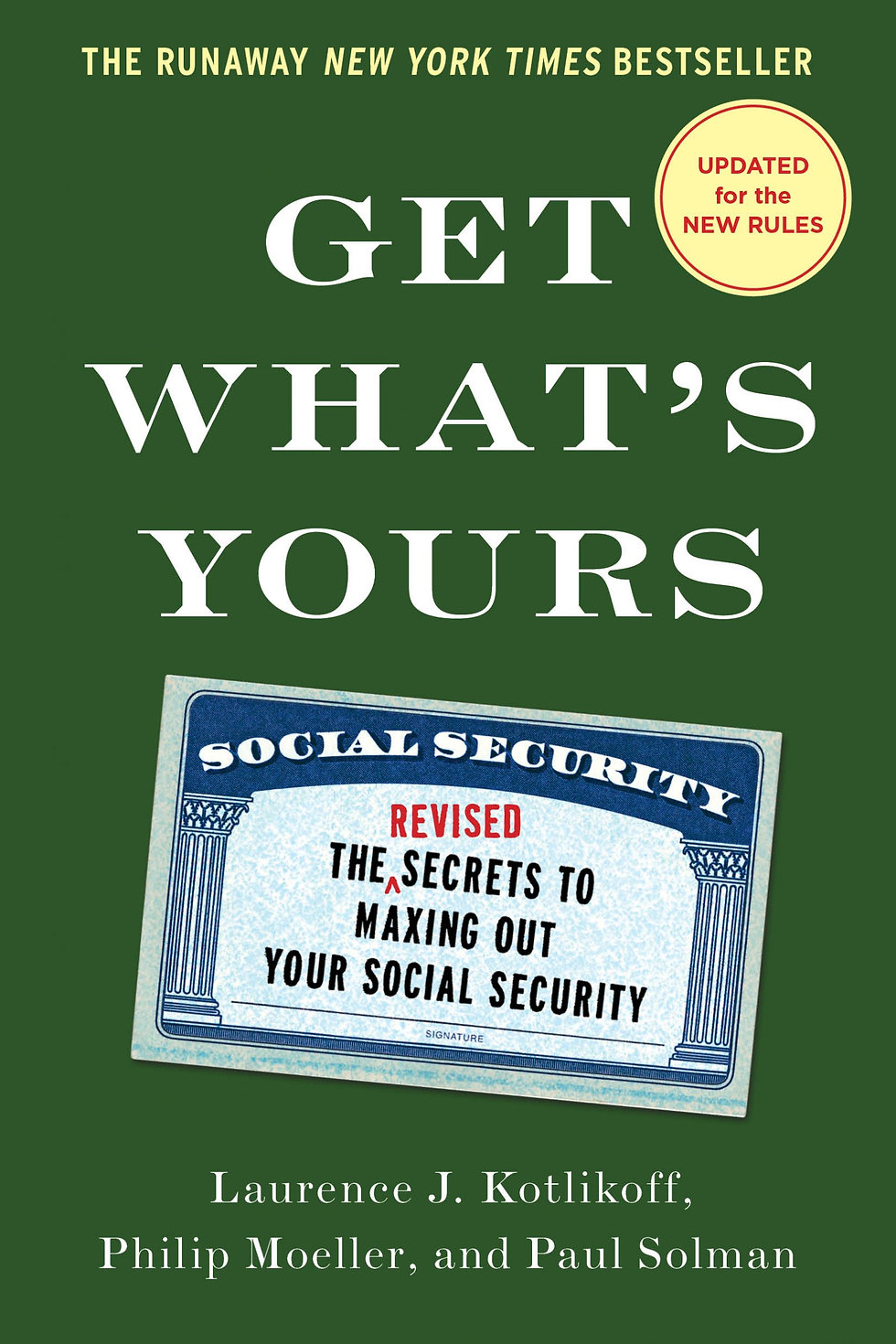 Getting the Most Out of Social Security: New Edition
