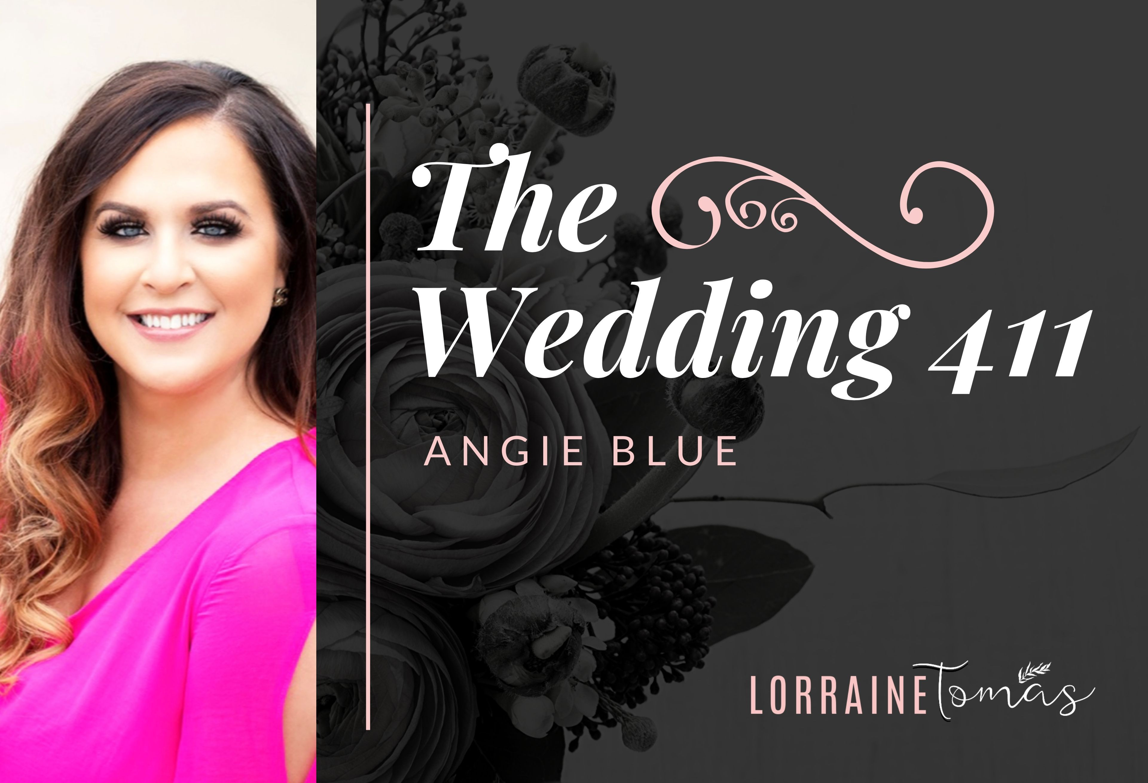 The Wedding 411 - Angie Blue