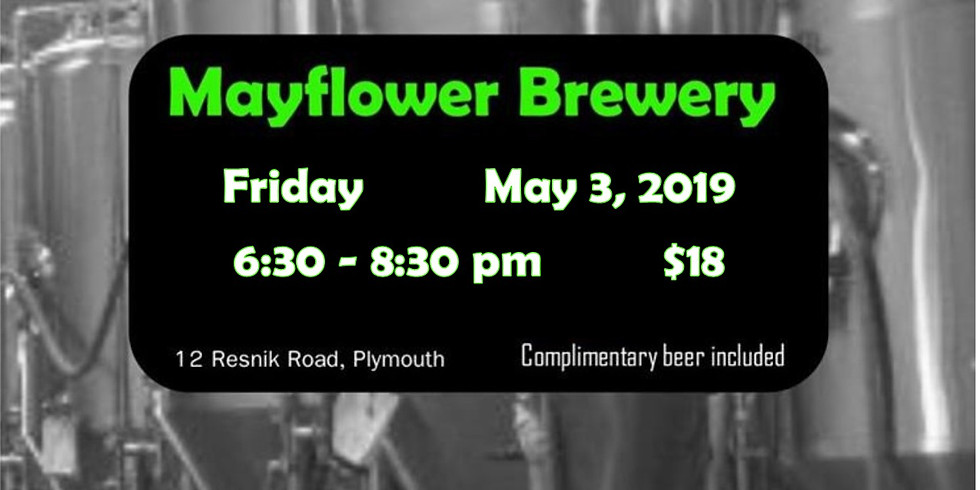 May 3  - POUND & POUR at Mayflower Brewery!
