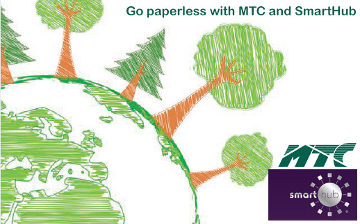 Make the commitment to go Paperless with MTC's on-line payment options