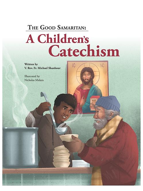 The Good Samaritan: A Children's Catechism