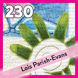 230: Lois Parish Evans, Conference 2022
