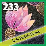 233: Lois Parish Evans, Conference 2022
