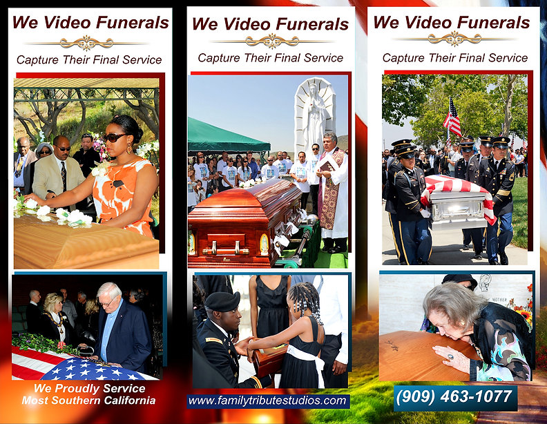 We video funerals in southern California,