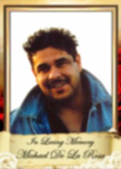 Michael DeLaRosa Memorial Tribute