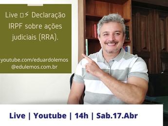 Live IRPF sobre valores recebidos em ações judiciais dia 17 de Abril as 14:00