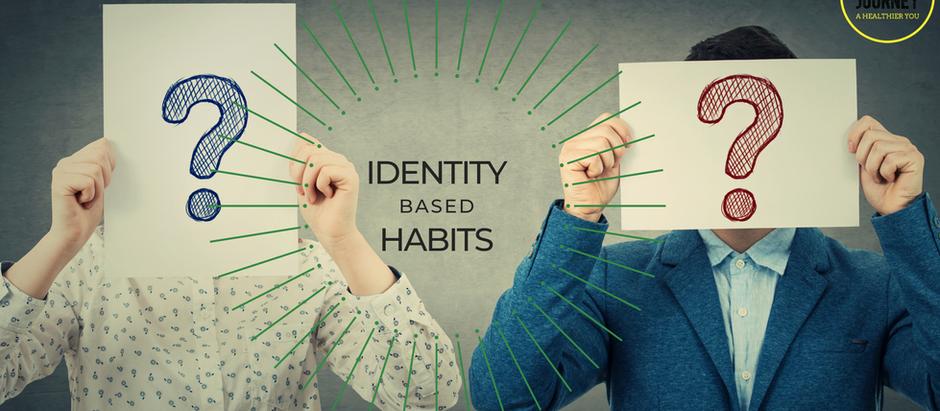 Identity Based Habits