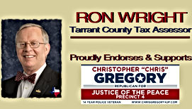 Chris Gregory Endorsement by Ron Wright, Tarrant County Tax Assessor