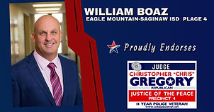 Endorsement by William Boaz EMS ISD for Judge Christopher Gregory, Precinct 4, Tarrant, JP4