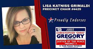 Endorsement by Precinct Chair #4429 - Lisa Katniss Grimaldi for Re-Election of Judge Christopher Gregory, Precinct 4, Tarrant County, JP4