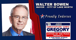 Endorsement - Mayor of Lake Worth Water Bowen for Re-Election of Judge Christopher Gregory, Precinct 4, Tarrant County