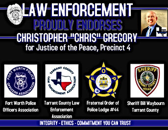 Endorsed by Law Enforcement - Chris Gregory for JP4
