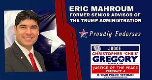 Endorsement by Eric Mahroum for Re-Election of Judge Christopher Gregory, Precinct 4. Tarrant, JP4