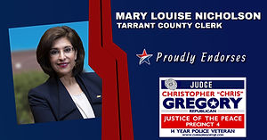 Endorsement by County Clerk May Louise Nicholson for Re-Election of Judge Christopher Gregory, Precinct 4. Tarrant, JP4