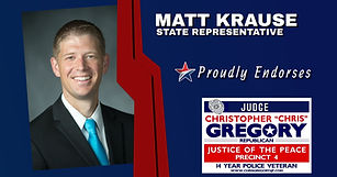 Endorsement by State Representative Matt Krause for the re-election for Judge Chris Gregory, JP4