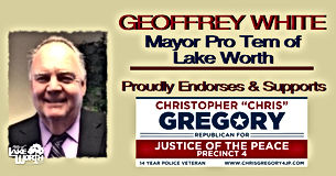 Mayor Pro Tem of Lake Worth, Geoffrey White endorses candidate Christopher Gregory for Justice of the Peace, Precinct 4, Tarrant County