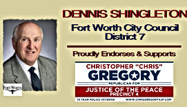 Chris Gregory Endorsement by Fort Worth Councilman Dennis Shingleton