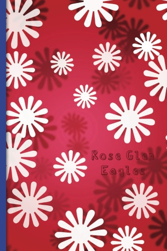 Rose Glen Elementary: My Journal (Vol. 3)