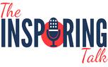 The Inspiring Talk Podcast