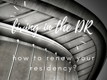 Dominican Residency & Cedula Renewal